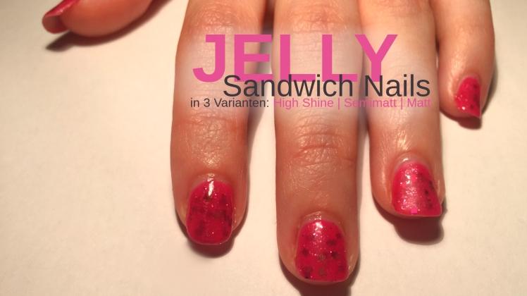 jelly_sandwich__nails
